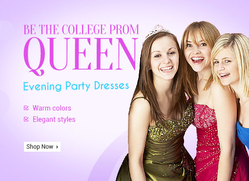 Be The College Prom Queen, Evening Party Dresses